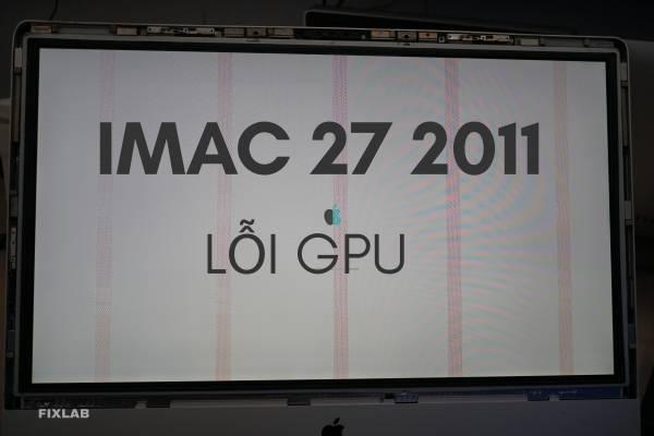 Sửa IMAC 27 2011| FIXLAB sửa Macbook tại tp Vinh