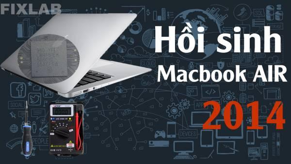 Cách hồi sinh Macbook air 2014| FIXLAB sửa Macbook uy tín TP Vinh