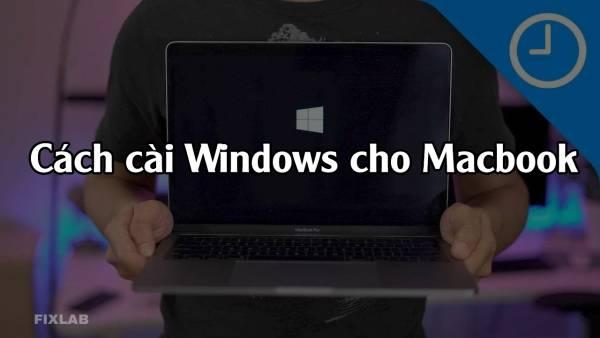 Cài windows cho Macbook  Fixlab sửa macbook uy tín tp Vinh