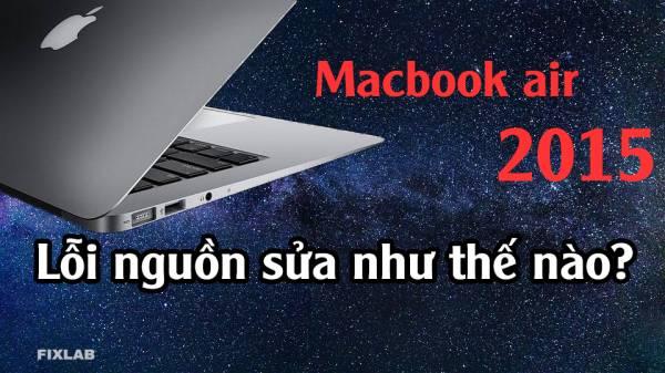 Sửa macbook air 2015  sửa macbook air tại tp Vinh, Nghệ An